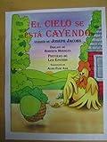 El Cielo Se Esta Cayendo Standard Size Book (Spanish Edition) (0026859548) by Jacobs, Joseph