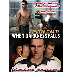 When Darkness Falls: 2 Chiller Stories