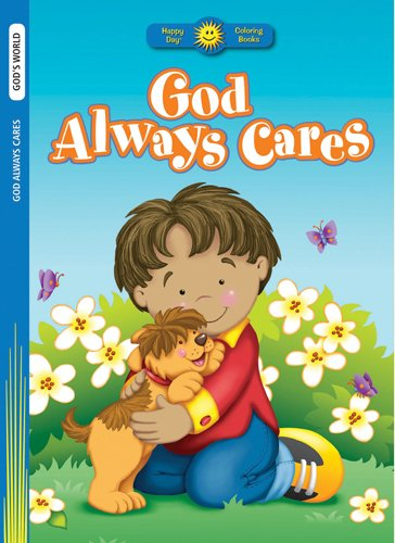 God Always Cares (Happy Day® Coloring Books: God's World)