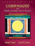img - for Classroom Management for Middle and High School Teachers (8th Edition) book / textbook / text book