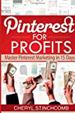 img - for Pinterest for Profits: Master Pinterest Marketing in 15 Days book / textbook / text book