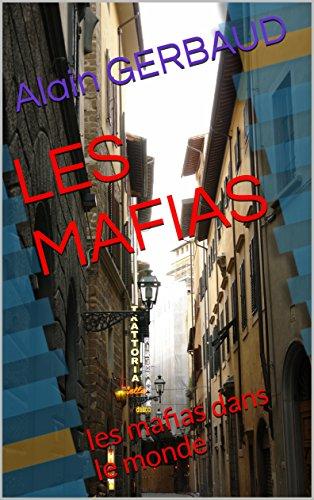 les-mafias-les-mafias-dans-le-monde-french-edition