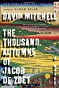 The Thousand Autumns of Jacob de Zoet: A Novel By David Mitchell