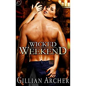 Wicked Weekend Audiobook