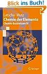 Chemie der Elemente: Chemie-Basiswiss...