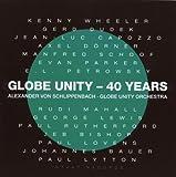 echange, troc Schlippenbach Globe Unity Orchestra - Globe Unity - 40 Years