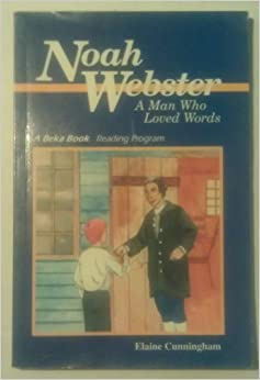 noah webster amman who loved words by elaine cunningham Matter set in this typeface indicates words inserted or appended, rather than  spoken, by a member of  their friends, and their loved ones, the.
