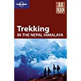"Trekking in the Nepal Himalaya (Lonely Planet Trekking in the Nepal Himalaya)von ""Bradley Mayhew"""