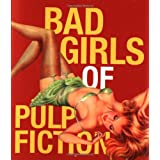 Bad Girls of Pulp Fiction (Miniature Editions)by Nancy Armstrong