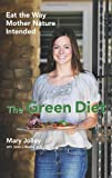 The Green Diet