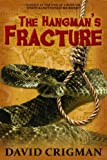 David Crigman The Hangman's Fracture