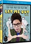 Let Me Out [Blu-Ray/DVD Combo]