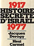 img - for Histoire secrete d'Isra l: 1917-1977 book / textbook / text book