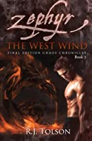 Zephyr: The West Wind (Chaos Chronicles, Book 1)