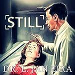 Still | Dr. L. Jan Eira