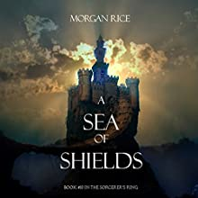 A Sea of Shields: Sorcerer's Ring, Book 10 Audiobook by Morgan Rice Narrated by Wayne Farrell