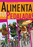 img - for Alimenta tus pedaladas book / textbook / text book