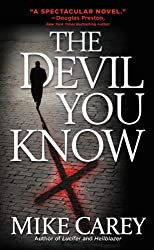 The Devil You Know (Felix Castor Novel Book 1)