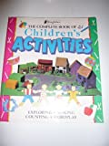 img - for The Complete Book of Children's Activities book / textbook / text book