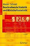 Image de Beschreibende Statistik und Wirtschaftsstatistik (Springer-Lehrbuch) (German Edition)