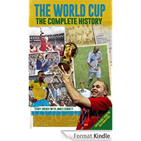 The World Cup: The Complete History (English Edition)