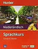 Sprachkurs Niederländisch: Schnell & intensiv / Paket: Buch + 3 Audio-CDs