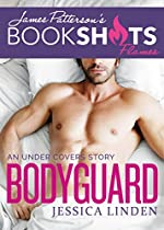 Bodyguard: An Under Covers Story (bookshots Flames)