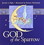 img - for By Jaroslav J. Vajda God of the Sparrow [Hardcover] book / textbook / text book