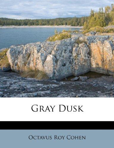 Gray Dusk
