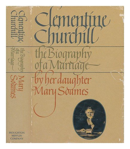 Clementine Churchill: The Biography of a Marriage PDF