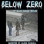 Below Zero | Ellis Parker Butler