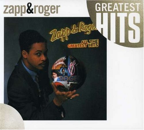 All the Greatest Hits by Zapp & Roger album cover