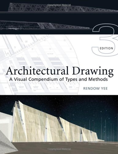 Architectural Drawing: A Visual Compendium of Types and Methods - Wiley - 0471793663 - ISBN:0471793663