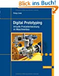 Digital Prototyping: Virtuelle Produk...