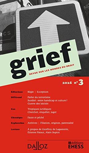 Grief. Revue sur les mondes du droit 2016 nº3 - 1re édition