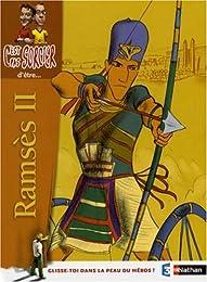 C'est pas sorcier d'être Ramsès II