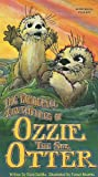 Wonderful Adventures of Ozzie the Sea Otter (Book & CD), The
