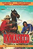 Unmasked: The Forgotten Origins of Hollywood Most Famous Western Heroes