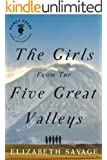 The Girls From the Five Great Valleys (Nancy Pearl's Book Lust Rediscoveries)