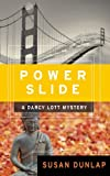img - for Power Slide: A Darcy Lott Mystery (Darcy Lott Mysteries) book / textbook / text book