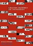Petit dictionnaire des Grands Hommes...