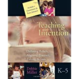 Teaching with Intentionby Debbie Miller