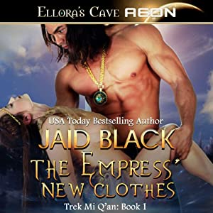 The Empress' New Clothes: Trek Mi Q'an, Book 1 | [Jaid Black]