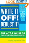 Write It Off! Deduct It!: The A-to-Z...