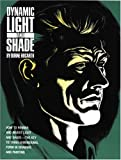 Dynamic Light and Shade (Practical Art Books)