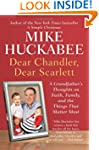 Dear Chandler, Dear Scarlett: A Grand...