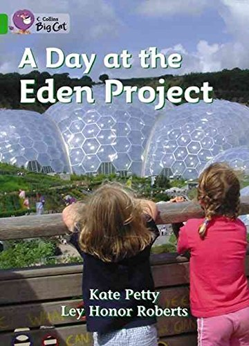 a-day-at-the-eden-project-band-05-green-by-author-catherine-petty-published-on-january-2005