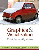 Graphics and Visualization: Principles & Algorithms