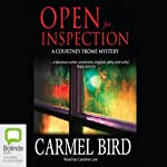 Open for Inspection: A Courtney Frome Mystery, Book 2 | Carmel Bird