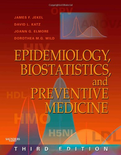 Epidemiology, Biostatistics and Preventive Medicine: With...